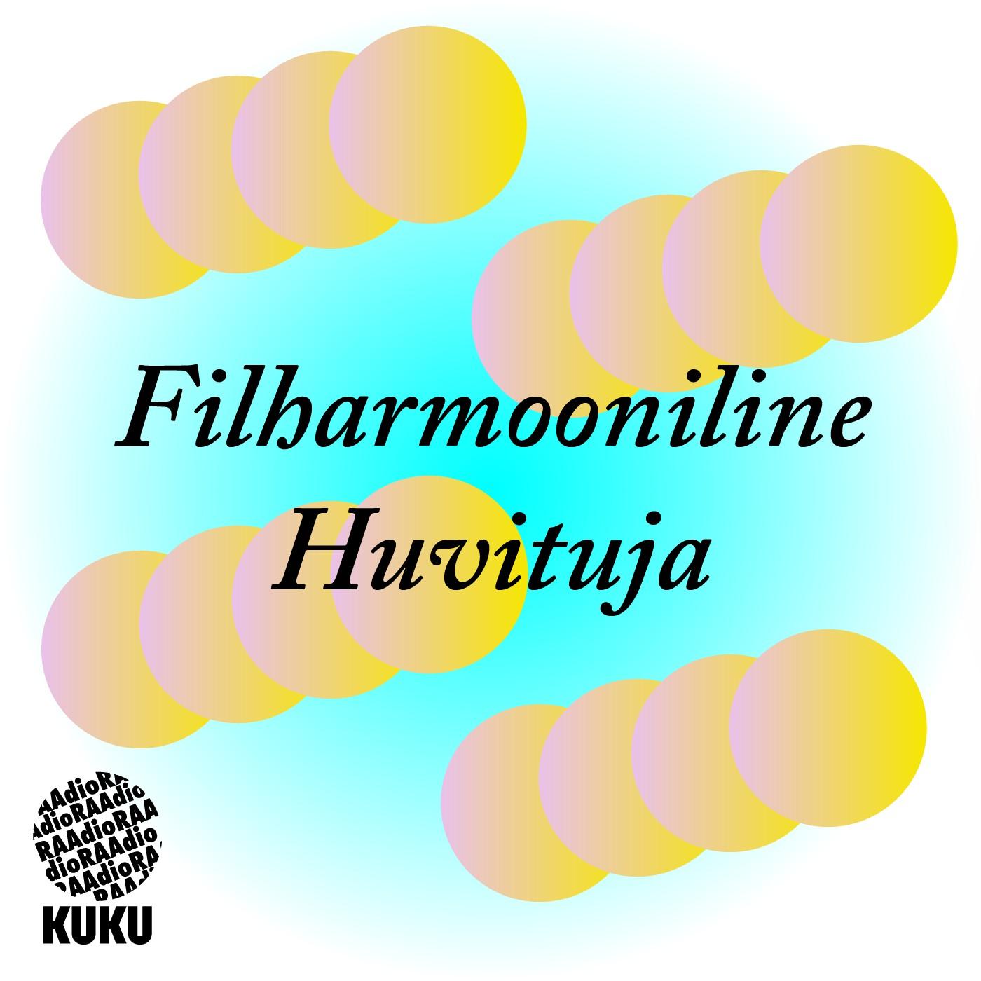Filharmooniline Huvitaja 2021-08-03